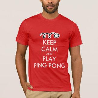 Gardez le T-shirt de ping-pong de calme et de jeu
