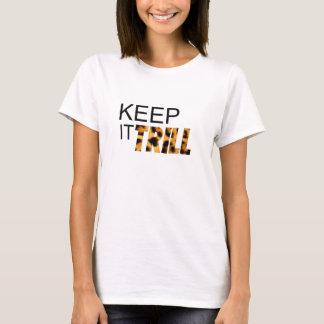 Gardez-le trille t-shirt