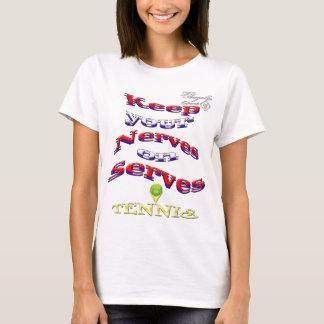 Gardez vos nerfs sur le T-shirt de base de tennis