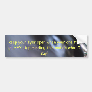 gardez vos yeux…. autocollant de voiture