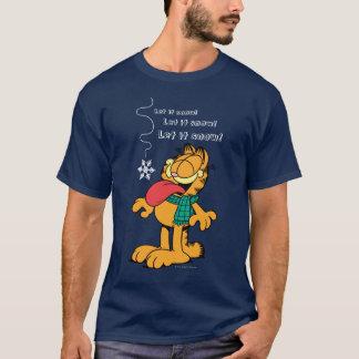 Garfield l'a laissé neiger ! t-shirt