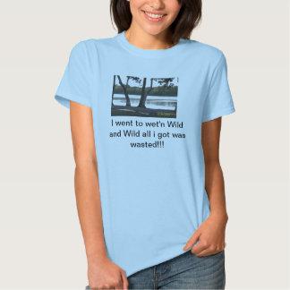 Gaspillé à WET'N SAUVAGE conservez l'eau T-shirts