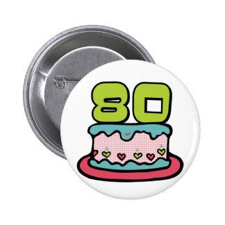 Gâteau d'anniversaire de 80 ans badge rond 5 cm