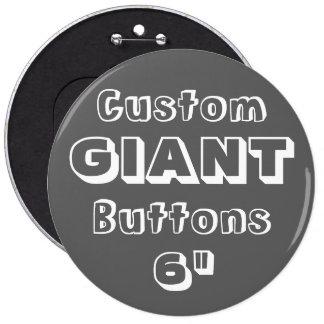 """Géant 6"""" insigne de Pin de bouton Badges"""