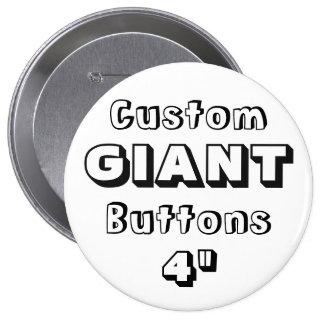 """GÉANT imprimé par coutume 4"""" Pin de bouton Badge"""