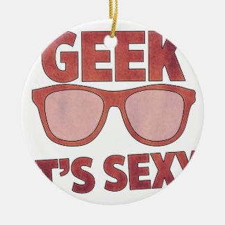 geek il est sexy ornement rond en céramique