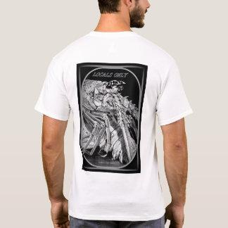 Gens du pays seulement, un T-shirt pour chaque fou