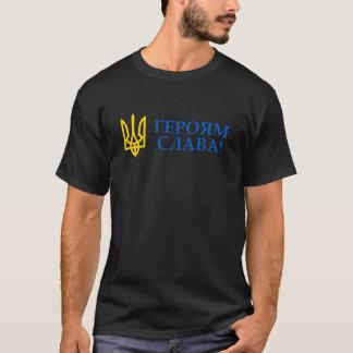 Gloire vers l'Ukraine ! Gloire à ses héros ! T-shirt