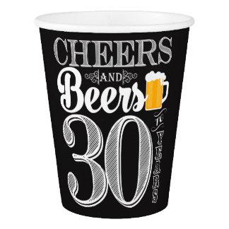 Gobelets En Papier Acclamations et bières à 30 ans de tasse de