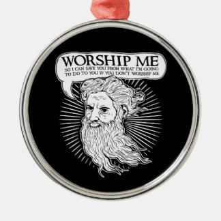 God: Worship me so I can save you from me Christmas Ornaments