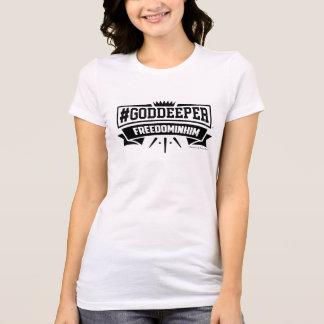 #GODDEEPER (TM) - liberté dans lui T-shirt (blanc)