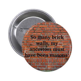 """Goupille de """"mur de briques"""" de généalogie badge avec épingle"""