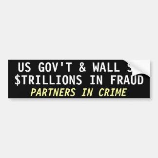 GOUVERNEMENT des USA et Wall Street, $TRILLIONS DA Autocollant De Voiture