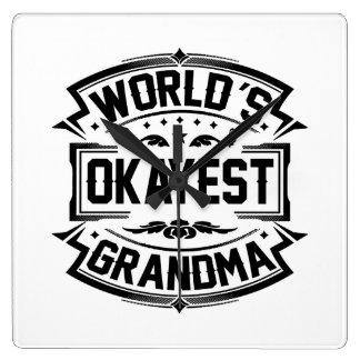 Grand-maman d'Okayest du monde Horloge Carrée