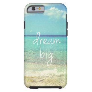 Grand rêveur coque iPhone 6 tough