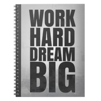 Grand rêveur dur de travail : Carnet de motivation