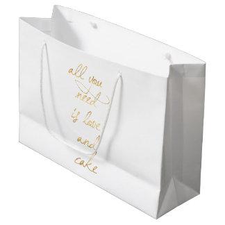 Grand Sac Cadeau Tout que vous avez besoin est amour et gâteau