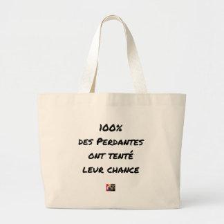 GRAND TOTE BAG 100% DES PERDANTES ONT TENTÉ LEUR CHANCE