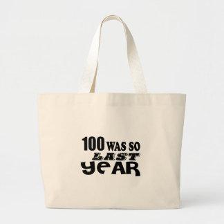 Grand Tote Bag 100 étaient ainsi ainsi l'année dernière