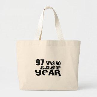 Grand Tote Bag 97 étaient ainsi ainsi l'année dernière les