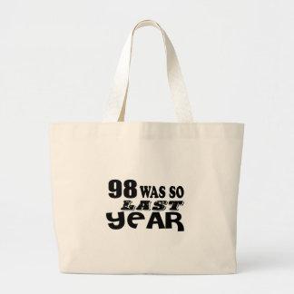 Grand Tote Bag 98 étaient ainsi ainsi l'année dernière les