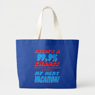Grand Tote Bag 99,9% Les VACANCES PROCHAINES (blanches)