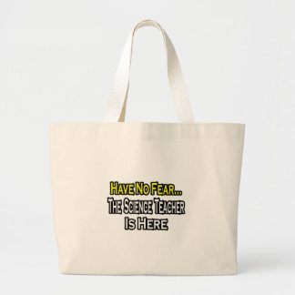 Grand Tote Bag Aucun professeur de Sciences de crainte…