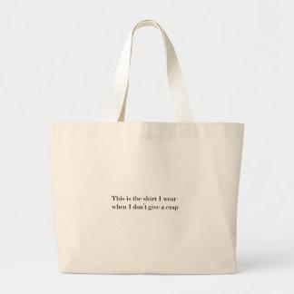 """Grand Tote Bag """"C'est la chemise que j'utilise quand…"""" DRÔLE"""