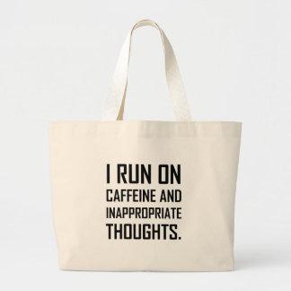 Grand Tote Bag Courez les pensées inadéquates de caféine