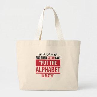 """Grand Tote Bag Et alors Satan a dit que """"mettez l'alphabet dans"""