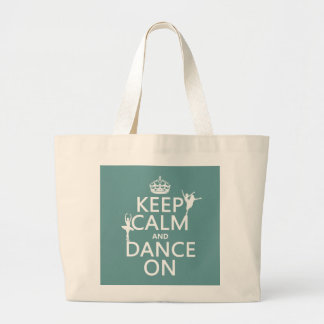 Grand Tote Bag Gardez le calme et dansez sur (ballet) (toutes les