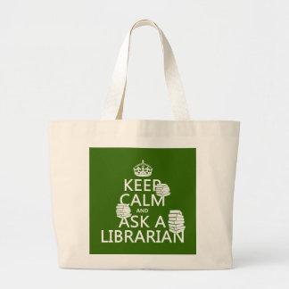 Grand Tote Bag Gardez le calme et demandez à un bibliothécaire
