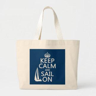 Grand Tote Bag Gardez le calme et naviguez dessus - toutes les