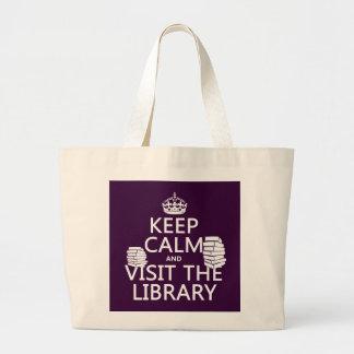Grand Tote Bag Gardez le calme et visitez la bibliothèque - dans
