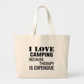 Grand Tote Bag J'aime camper puisque la thérapie est chère