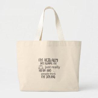 Grand Tote Bag je ne suis réellement pas drôle, je suis juste