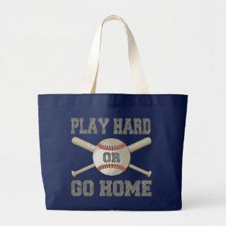 Grand Tote Bag Jouez dur ou rentrez à la maison