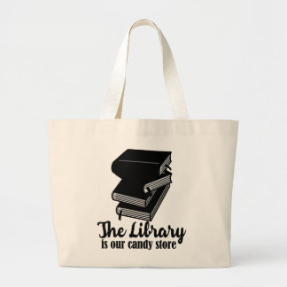 Grand Tote Bag La bibliothèque est notre magasin de bonbons