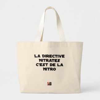 Grand Tote Bag La Directive Nitrates, c'est de la Nitro - Jeux de
