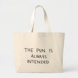Grand Tote Bag Le calembour est toujours prévu
