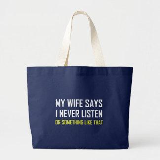 Grand Tote Bag L'épouse dit n'écoutent jamais