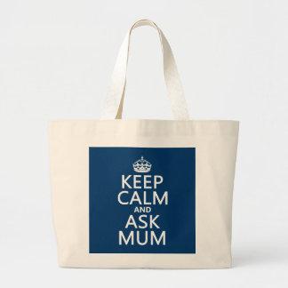 Grand Tote Bag Maintenez calme et demandez à la maman - toutes