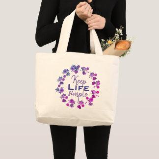 Grand Tote Bag Maintenez la vie simple
