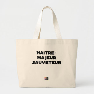 Grand Tote Bag Naître Majeur Sauveteur - Jeux de Mots