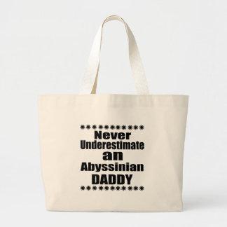 Grand Tote Bag Ne sous-estimez jamais le papa abyssinien