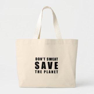 Grand Tote Bag Ne suez pas - sauvez la planète