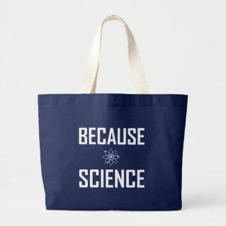 Grand Tote Bag Puisque la Science drôle