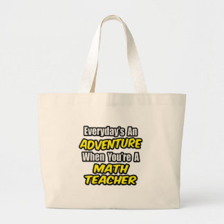 Grand Tote Bag Quotidien un professeur de maths d'aventure…