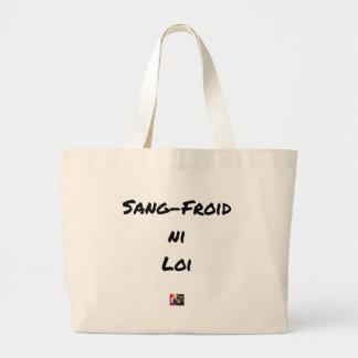 Grand Tote Bag SANG-FROID NI LOI - Jeux de mots - Francois Ville