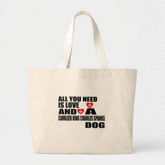 Grand Tote Bag Tous vous avez besoin d'amour l'ÉPAGNEUL de ROI